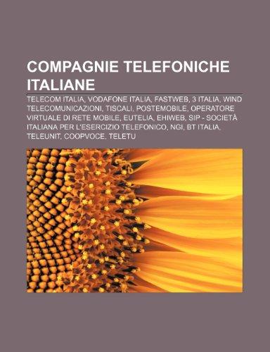 compagnie-telefoniche-italiane-telecom-italia-vodafone-italia-fastweb-3-italia-wind-telecomunicazion