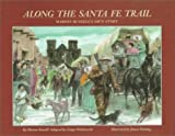 Along the Santa Fe Trail: Marion Russells Own Story