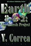 img - for Earth 8-8-2: The Genesis Project book / textbook / text book