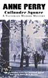 Callander Square (A Victorian Murder Mystery) (000651121X) by Perry, Anne