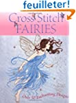 Cross Stitch Fairies: Over 50 Enchant...