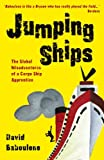 Jumping Ships - The global misadventures of a cargo ship apprentice (Baboulene's Travels Book 2)