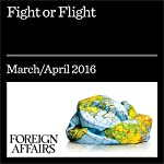 Fight or Flight | Kenneth M. Pollack