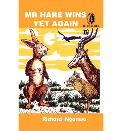 -mr-hare-wins-yet-again-by-nganwa-richard-author-aug-2008-paperback-