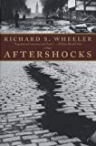 Aftershocks (0312865279) by Richard S. Wheeler