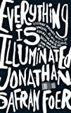 img - for Everything Is Illuminated: A Novel (Hardcover) book / textbook / text book