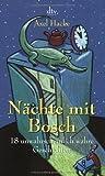 Nächte mit Bosch. (342311942X) by Axel Hacke