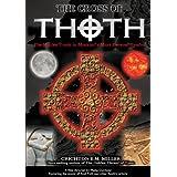 The Cross of Thoth ~ Phillip Gardiner