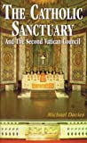 The Catholic Sanctuary and the Second Vatican Council
