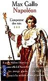 Napoléon : l'Empereur des rois, tome 3