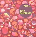 Tiny Bubbles (0966536312) by Kochalka, James