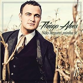 Amazon.com: O Senhor do Reino é Ele: Thiago Alves: MP3 Downloads