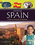Travel Through: Spain (Qeb Travel Through)