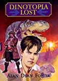 Dinotopia Lost (Dinotopia (HarperCollins)) (0060280042) by Foster, Alan Dean