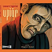 Upiór Audiobook by Leonard Zagórski Narrated by Zbigniew Moskal