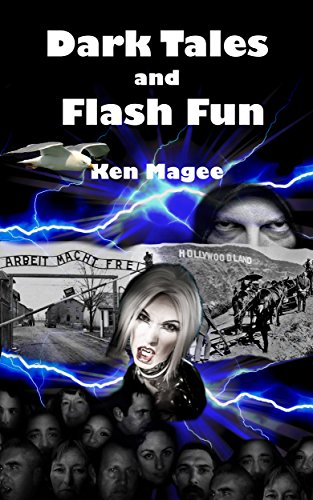 Dark Tales and Flash Fun by Ken Magee