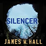 Silencer: A Novel | James W. Hall