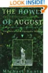 The Howls of August: Encounters with...