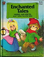 Enchanted Tales - Hansel and Gretel and 7…