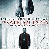 The Vatican Tapes (Original Motion Picture Soundtrack)