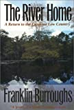 The River Home: A Return to the Carolina Low Country