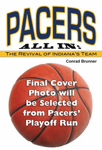 Pacers All-In: The Revival of Indiana's Team