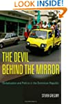 The Devil behind the Mirror: Globaliz...