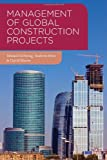 Management of Global Construction Projects (0230303218) by Ochieng, Edward