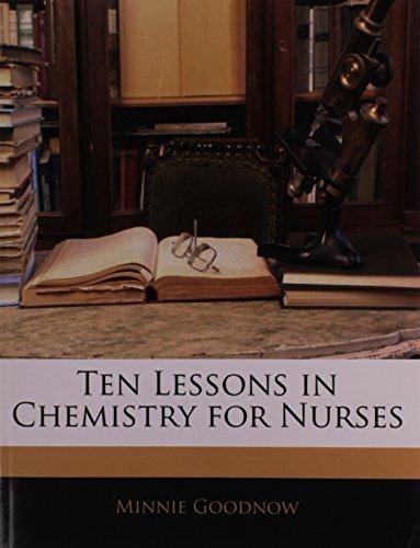 Ten Lessons in Chemistry for Nurses