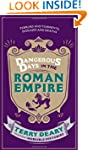 Dangerous Days in the Roman Empire: T...