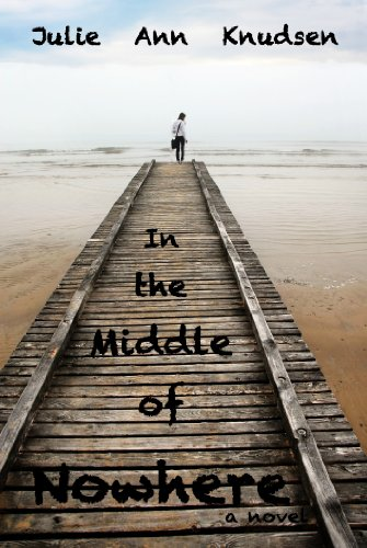 In The Middle Of Nowhere by Julie Ann Knudsen ebook deal