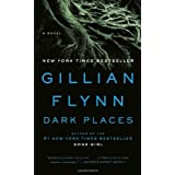 Dark Places ~ Gillian Flynn
