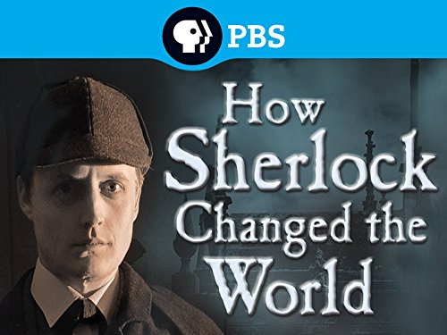 How Sherlock Changed the World Season 1
