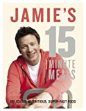 Jamie's 15-Minute Meals by Jamie Oliver book cover