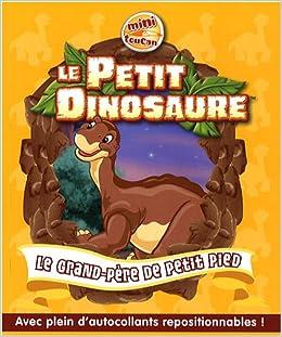 Le petit dinosaure tome 3 le grand p re de petit pied 9782810002252 books - Petit pieds dinosaure ...