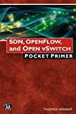 img - for SDN, Openflow, and Open vSwitch: Pocket Primer (Pocket Primer Series) book / textbook / text book
