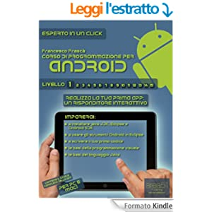 Corso di programmazione per Android. Livello 1 (Esperto in un click)