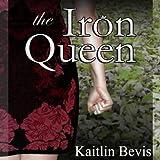 The Iron Queen: Daughters of Zeus, Book 3