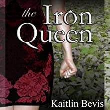 The Iron Queen: Daughters of Zeus, Book 3 (       UNABRIDGED) by Kaitlin Bevis Narrated by Kaitlin Bevis