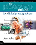 The Photoshop Cs Book for Digital Photographers (0735714118) by Kelby, Scott