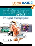 The Photoshop CS Book for Digital Photographers (Voices That Matter)