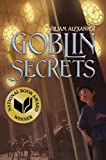img - for Goblin Secrets (Alexander, William) book / textbook / text book