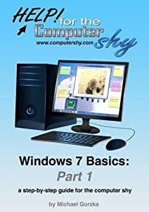 Windows 7 Basics Part 1: a step-by-step guide for the computer shy