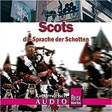 Scots. Die Sprache der Schotten. Kauderwelsch-CD - Manfred Malzahn