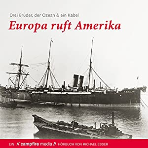 Europa ruft Amerika Audiobook