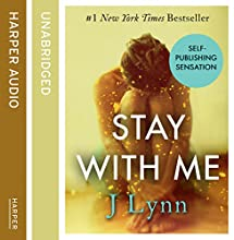 Stay With Me: Wait For You, Book 3 (       UNABRIDGED) by J. Lynn Narrated by Sophie Eastlake