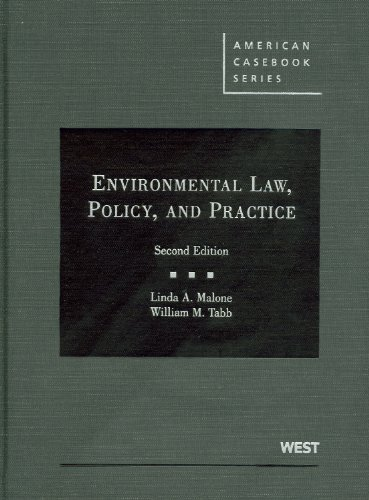 Malone and Tabb's Environmental Law, Policy, and...