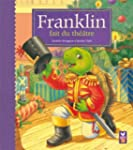 Franklin fait du th��tre