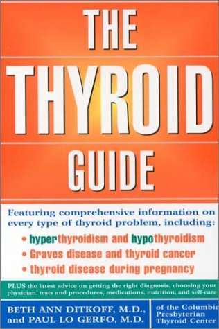 The Thyroid Guide, Beth Ann Ditkoff, Paul Lo Gerfo