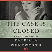 The Case Is Closed | Patricia Wentworth